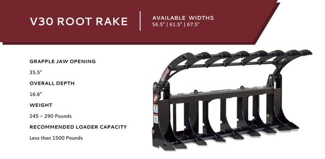 V30 Root Rake
